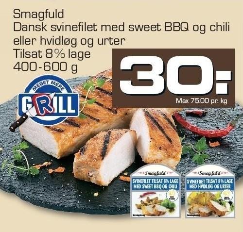 Dansk Svinefilet med Sweet BBQ og Chili eller Hvidløg og Urter