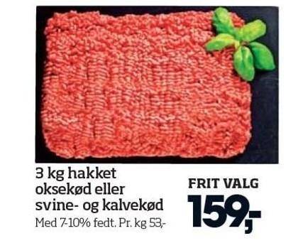 3 kg. hakket oksekød eller svine- og kalvekød