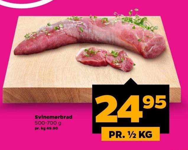 Svinemørbrad pr. ½ kg.