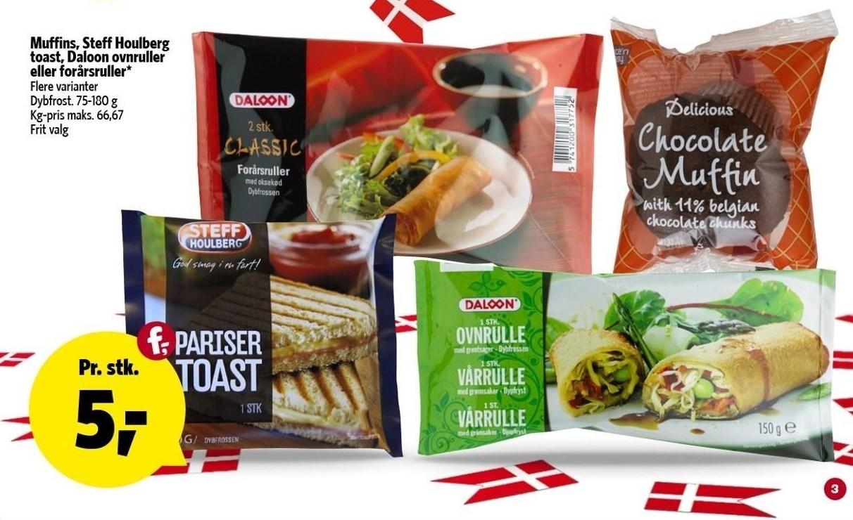 Muffins, Steff Houlberg toast, Daloon ovnruller eller forårsruller