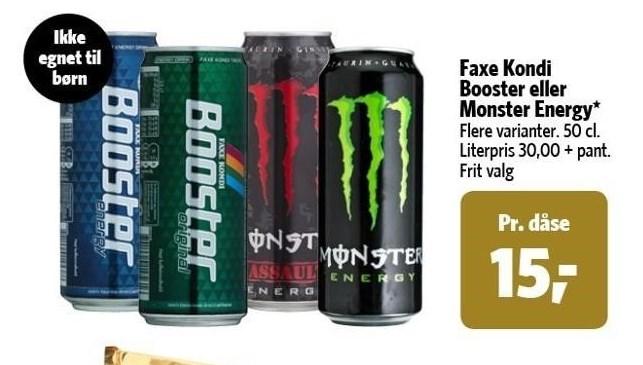 Faxe Kondi Booster eller Monster Energy