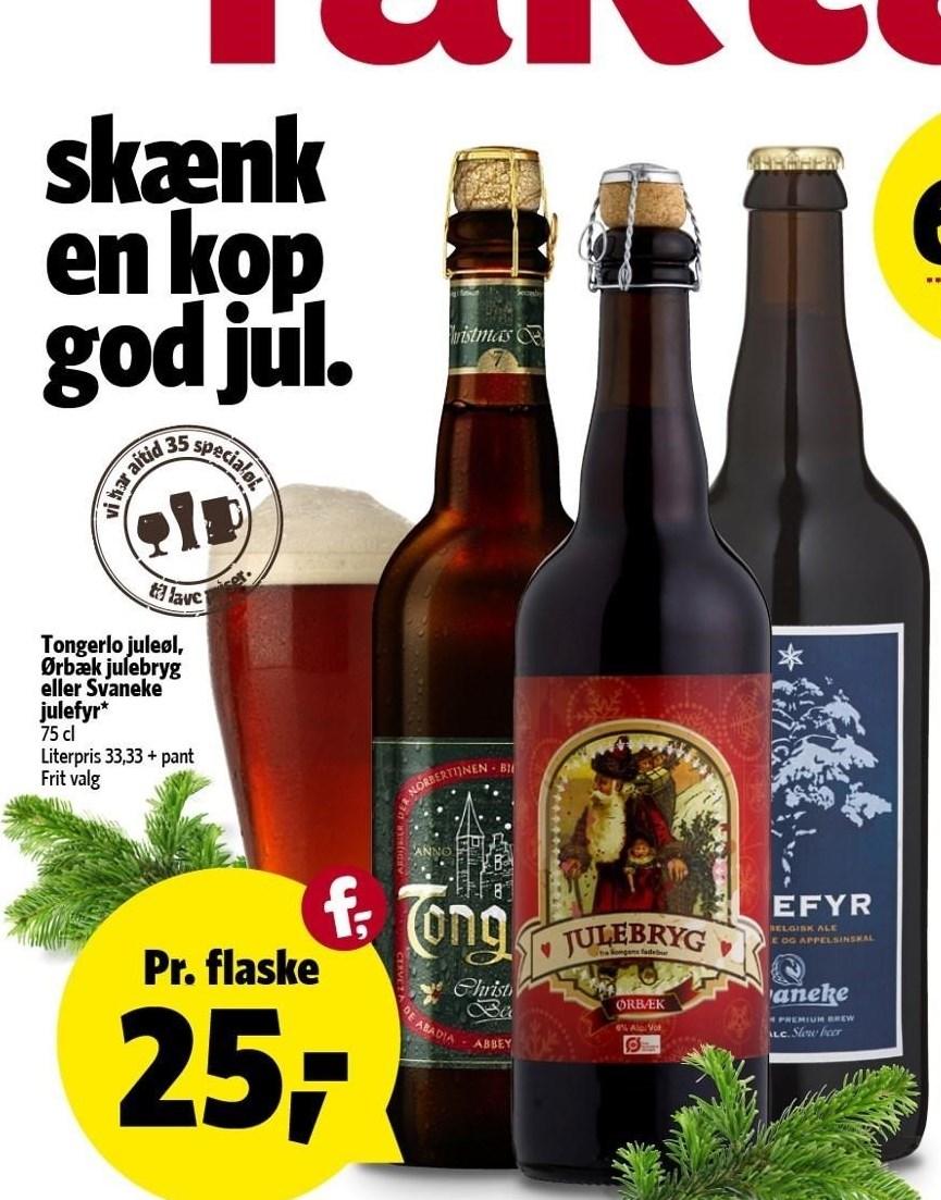 Tongerlo juleøl, Ørbæk julebryg eller Svaneke julefyr