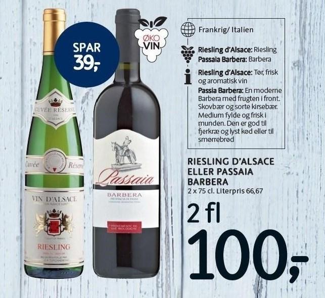 Riesling d'Alsace eller Passaia Barbera 2 flasker