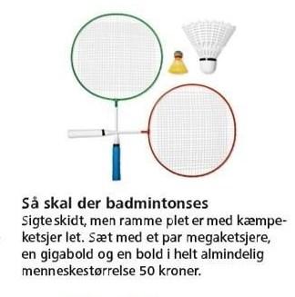 Så skal der badmintonses