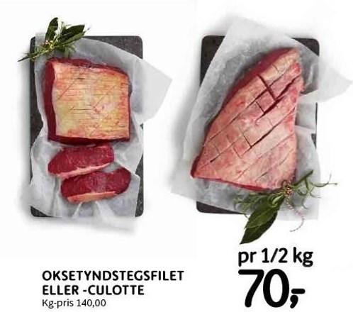 Oksetyndstegsfilet eller -culotte, pr. ½ kg.
