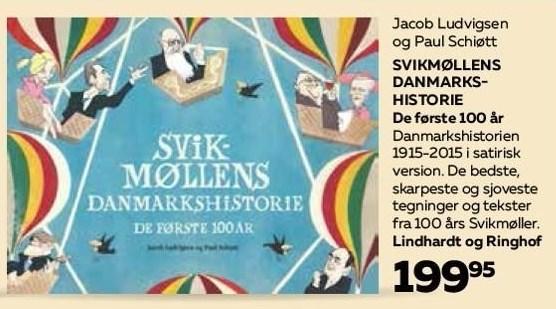Svikmøllens Danmarkshistorie de første 100 år
